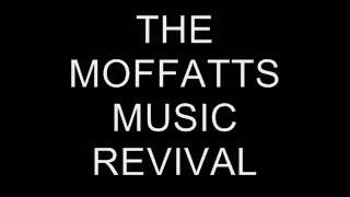 The Moffatts - Chapter I: A New Beginning