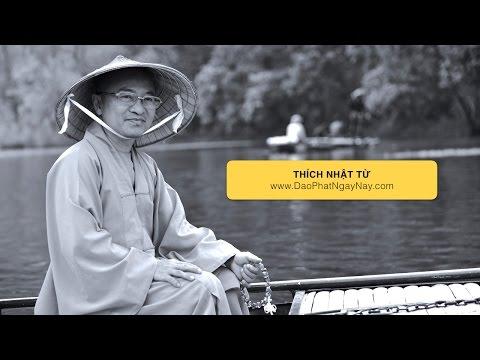 Ba điều đức Phật không làm được (05/05/2012) Thích Nhật Từ