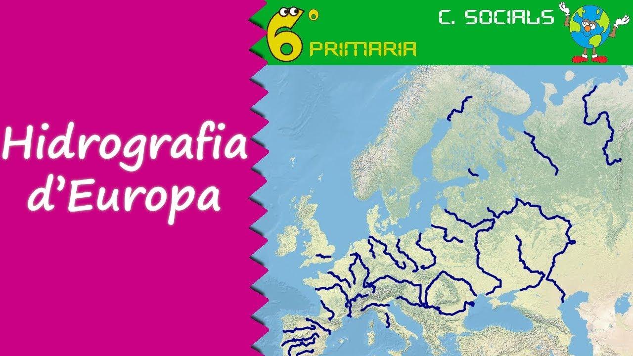 Hidrografia d'Europa. Socials, 6é Primària