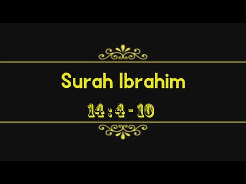 Surah Ibrahim (14:4 – 10)