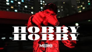 MERO   Hobby Hobby (Official Video)