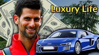 Novak Djokovic Luxury Lifestyle   Bio, Family, Net worth, Earning, House, Cars