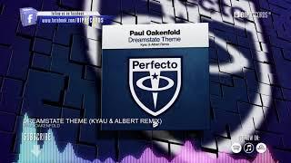 Paul Oakenfold - Dreamstate Theme (Kyau & Albert Remix) (Official Music Video Teaser) (HD) (HQ)