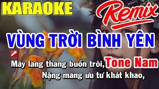 karaoke-vung-troi-binh-yen-remix-tone-nam-nhac-song-trong-hieu