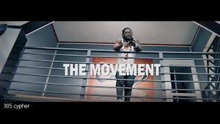 305 Cypher (The Movement)
