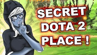 Dota 2 Tricks: TOP SECRET DOTA 2 PLACE!
