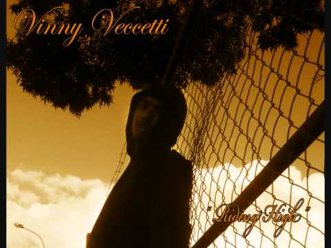Vinny Veccetti - Riding High (Prod by Taylormade)