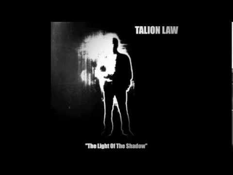 Talion Law-The Light Of The Shadow (TL Album Snippet)