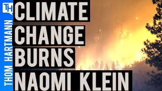 Naomi Klein's Burning Case For A Green New Deal!