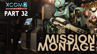 MISSION MONTAGE [#32] XCOM 2: War of the Chosen with HybridPanda