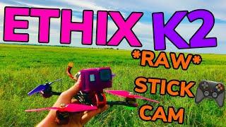 Ethix K2 6 Inch Bi-Blade Props | RAW Stick Cam | Emax Buzz 4s 1800mah | GoPro Hero 8 | FPV FREESTYLE