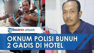 Terungkap Penyebab Sakit Hati Oknum Polisi yang Bunuh 2 Gadis di Medan, Bermula soal Kerjaan