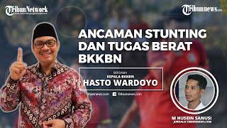 Kepala BKKBN Hasto Wardoyo Ungkap Penyebab Angka Stunting di Indonesia Masih Tinggi