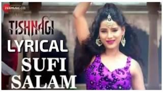 Sufi Salam Lyrics | Tishnagi | Rahat Fateh Ali Khan   - YouTube