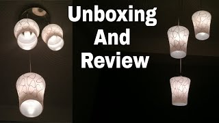 Pendant Lamp !! Ceiling Lamp !!    Hanging Lamp Unboxing And Review