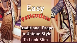 Traditional Saree Drape In Unique Style/peticotless Saree Drape\how To Wear Saree For Slim Look