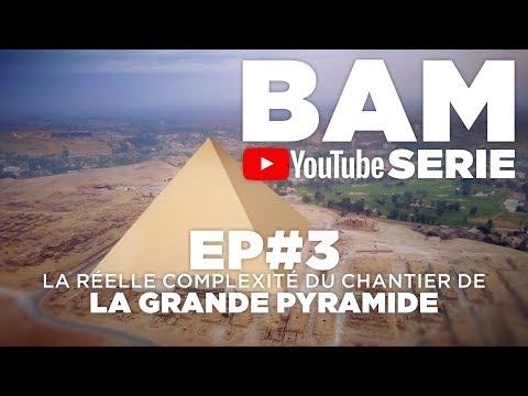 Download BAM YS EP#3 : LA RÉELLE COMPLEXITÉ DU CHANTIER DE LA GRANDE PYRAMIDE Mp4 HD Video and MP3