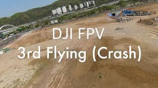 DJI FPV 3rd Flying, Manual(Acro) Crash.. Crash