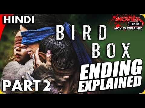 BIRD BOX (2018) Part-2 Ending Explained In Hindi