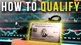 HOW TO QUALIFY FOR A CREDIT CARD | AMEX PLATINUM