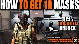 HOW TO UNLOCK 10 SECRET MASKS IN THE DIVISION 2 | TIPS & TRICKS TO SOLO & ALL LOCATION GUIDE