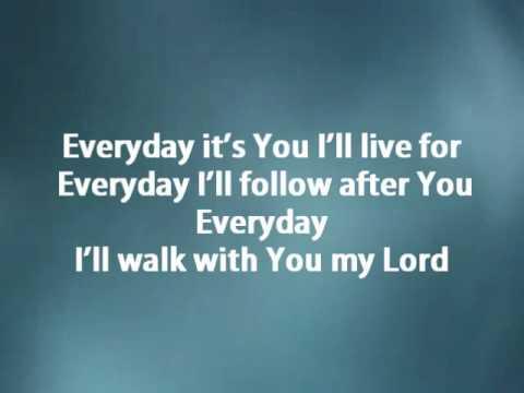 Everyday - Hillsong w/ lyrics
