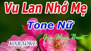 vu-lan-nho-me-karaoke-tone-nu-nhac-song-gia-huy-beat