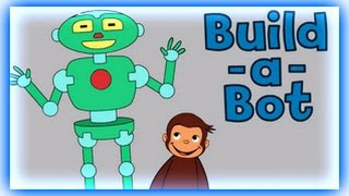 Curious George - Build -a - Bot - Curious George Games
