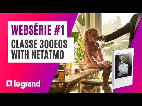 Portier connecté Classe 300EOS with Netatmo : épisode 1 - Les clés