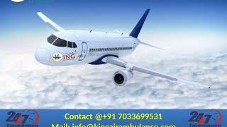 High-Class King Emergency Air Ambulance Services in Lucknow and Varanasi