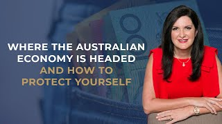 Where the Australian Economy is Headed and How to Protect Yourself | Dominique Grubisa
