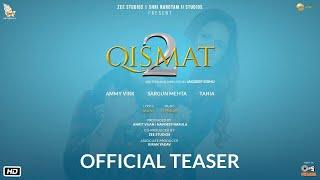 Qismat 2 Trailer