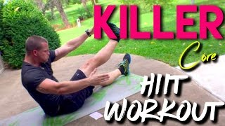 Killer Core 2.0 HIIT WORKOUT by Trainer Ben
