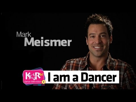 I am a Dancer : Mark Meismer