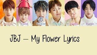 JBJ – My Flower [Hang, Rom & Eng Lyrics] - YouTube