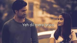 Ye dil mera ost lyrics | Shiraz Uppal | Sajal Ali   - YouTube