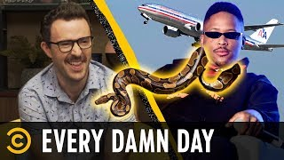 Not Welcome on Planes: YG & Your Emotional Support Snake - Every Damn Day