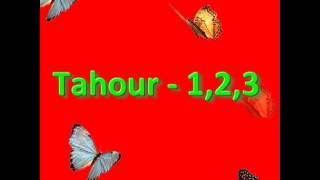 Tahour   1, 2, 3   YouTube.flv