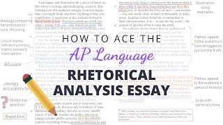 How to Ace the AP Language Rhetorical Analysis Essay | Annotate With Me