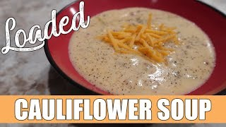 Loaded Cauliflower Soup Recipe | Instant Pot Recipe |  Keto And Low Carb