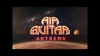 Air Guitar Anthems - Compiled by Brian May - The Album (TV AD)