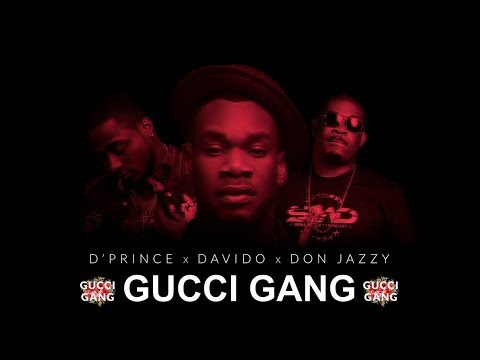 D'Prince - Gucci Gang (feat. Davido & Don Jazzy) [ Official Audio & Lyrics Video ]