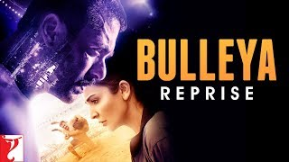 Bulleya Reprise | Sultan | Salman Khan | Anushka Sharma | Papon
