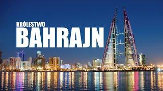 KRÓLESTWO BAHRAJN – FAKTY NIE MITY