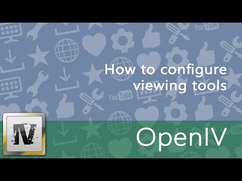 How to configure OpenIV viewing tools