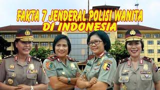 FAKTA 7 JENDERAL POLISI WANITA DI INDONESIA