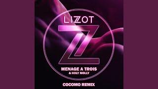 Menage A Trois (cocomo Remix Extended)