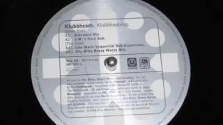 KLUBBHEADS   KLUBBHOPPING Extended mix