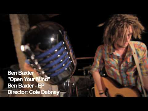 Ben Baxter - Open Your Mind | Official Music Video | Director Cole Dabney