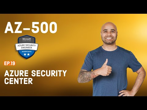 AZ-500 Exam // EP 19 // Azure Security Center // AZ500 FREE ...